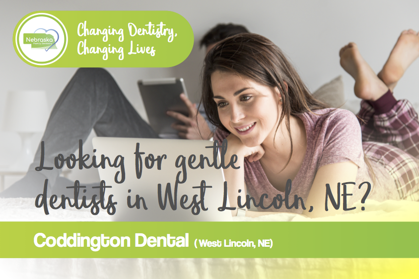 """Image asking if you are """"Looking for gentle West Lincoln dentists?"""""""