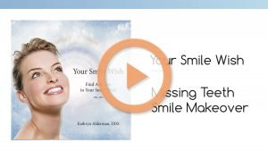 "Vidoe of the Your Smile Wish, ""Missing Teeth Smile Makeover"" video image."
