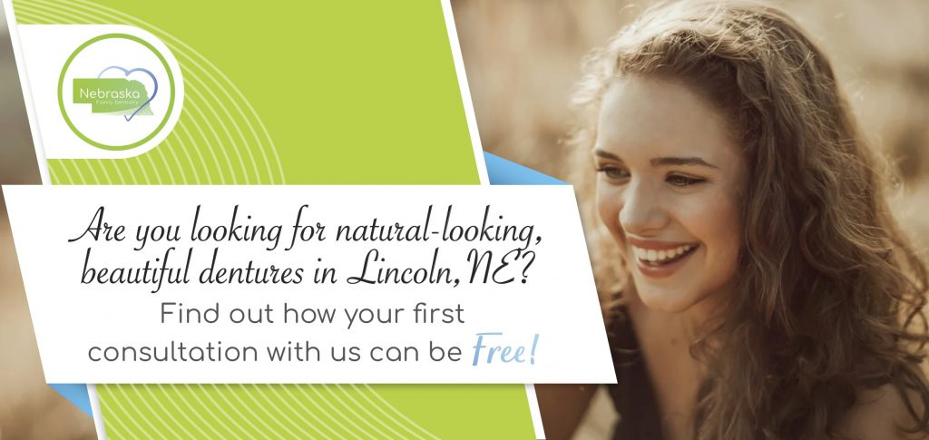 "Image of a cosmetic dentistry banner from Nebraska Family Dentistry, ""Are you looking for natural-looking beautiful dentures?"""